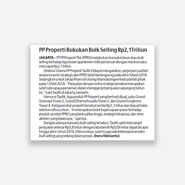 Koran Sindo - PP Properti bukukan bulk selling Rp 2,1 triliun