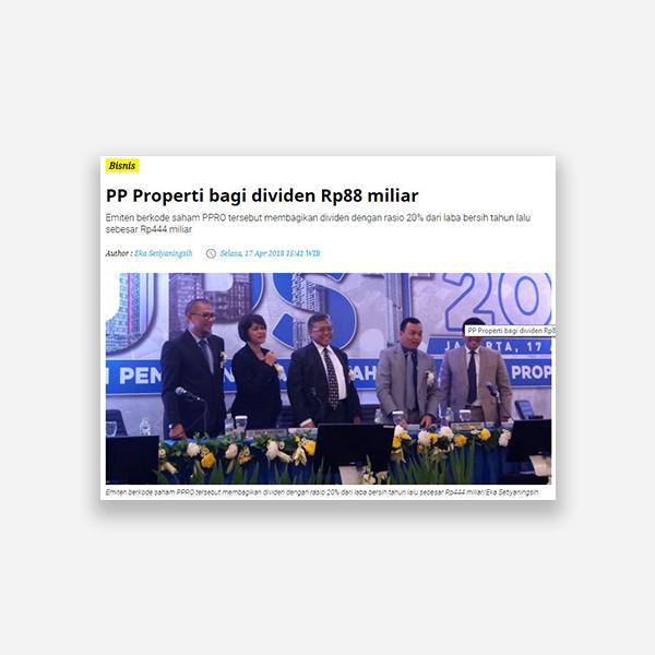 Alinea.id - PP Properti bagi Dividen Rp 88 Miliar