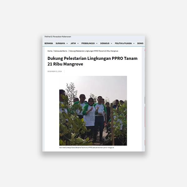 Cakrawalanews.com - Dukung Pelestarian Lingkungan PPRO Tanam 21 Ribu